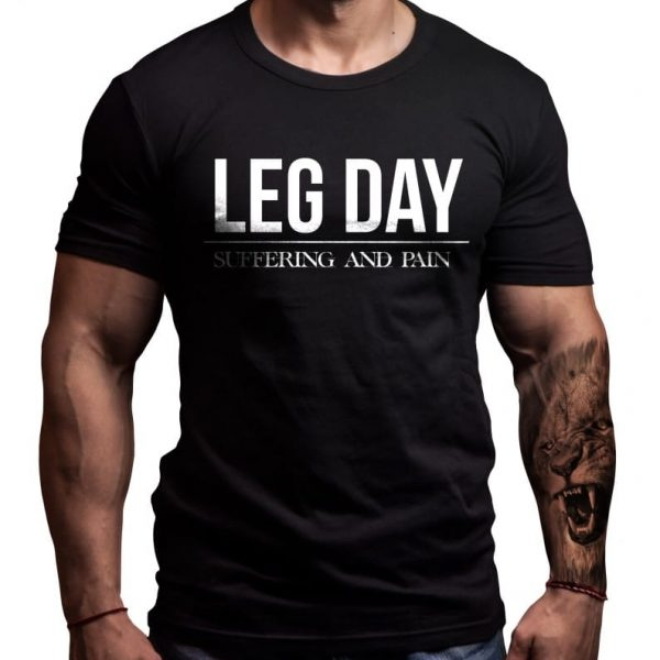 leg-day-motivation-tshirt-----